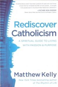 Rediscovering Catholicism